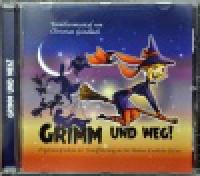 Grimm und Weg! CD (2017)
